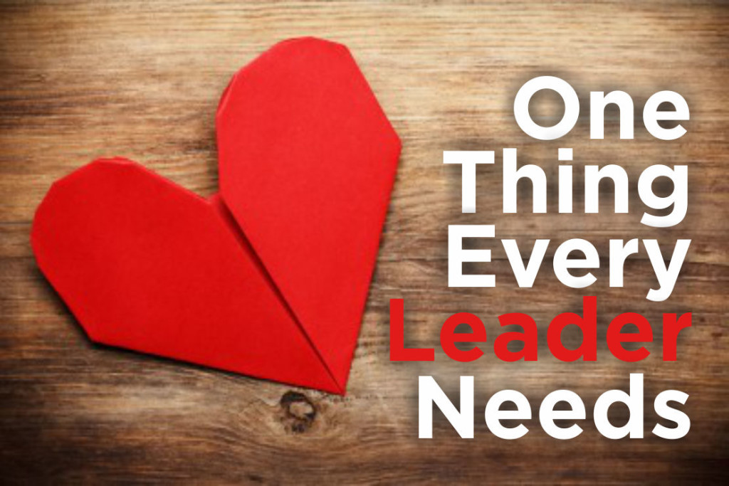One-thing-every-leader-needs