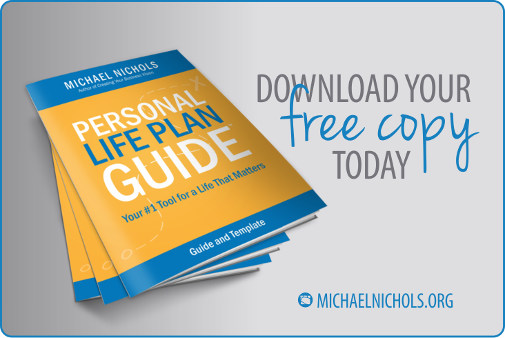 The NEW Personal Life Plan Guide | Michael Nichols - Leadership Made